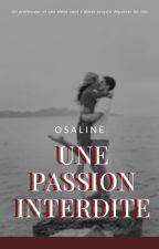 une passion interdite (relation prof/élève) [En Correction] by Sliaze