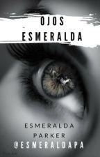 Ojos Esmeralda. by EsmeraldaPa