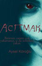 Tatlı Bela (1. Kitap) by cadinineskisupurgesi