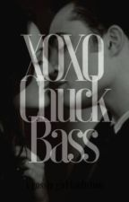 XOXO Chuck Bass by Superbenaddictwho