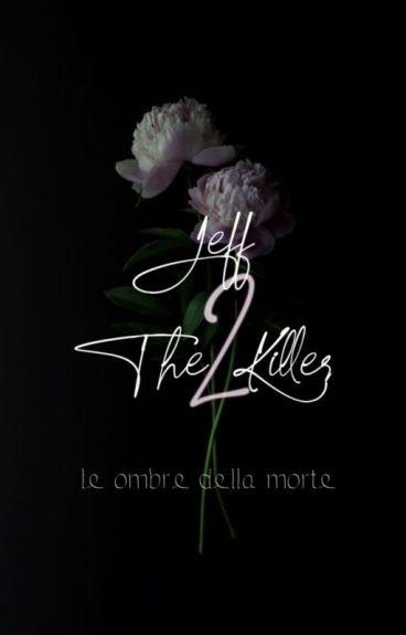Jeff the Killer: le ombre della morte (sequel)