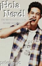 ¡Hola Nerd! by prismnyc
