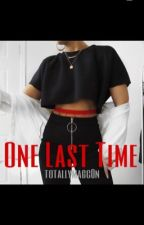 One Last Time ( A Jack Johnson Fanfic) by totallymagc0n
