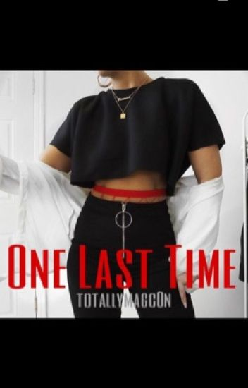 One Last Time ( A Jack Johnson Fanfic)