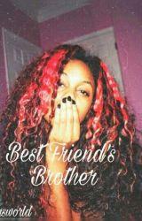 My BFB (BestFriend'sBrother) by layasworld
