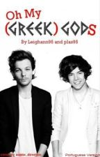 Oh My ( Greek) God (s) - Larry Mpreg ( Portuguese Version ) by boocetinha28