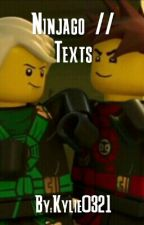 Ninjago // Texting by Kylie0321