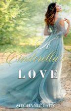 A Cinderella's Love (Available @ www.joynatividad.com) by mechanic_lady