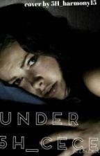 Under(Lauren Jauregui adoption fanfic) by 5H_cece