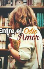 Entre el odio y el amor. [The8&___] by BelloLee
