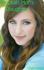 Captain Man's Daughter (A Henry Danger Fanfic) by -flash_fanatic-