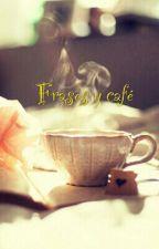 Frases y café by meltwosam