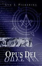 Opus Dei by Nimrodtwiceborn