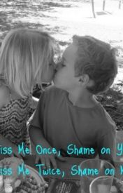 Kiss Me Once  Shame on You      Kiss Me Twice  Shame on Me by BetweenTheLines