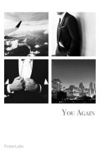 You Again (Sequel to MH) by m_and_mwriter
