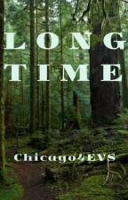 Long Time by Chicago4EVS