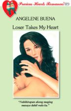 Loser Takes My Heart (Published under PHR, 2009) by nitoskarnovelist