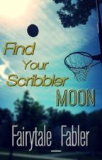 Find Your Scribbler Moon by Fairytale_Fabler