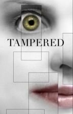 Tampered by ileanaclair