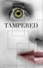 Tampered by ileanaclair