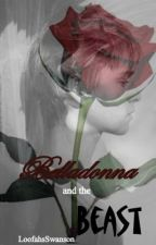 In Need of a Fairy Tale Book 1:  Belladonna and the Beast by LoofahsSwanson