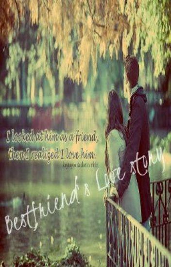 Bestfriend's Love story (TAGALOG) - erikadyosaaa_ - Wattpad
