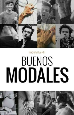 Buenos Modales || Larry Stylinson || by ImOnlyHum4n