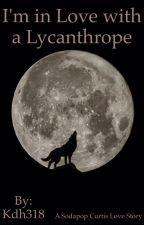I'm in Love with a Lycanthrope by Kdh318