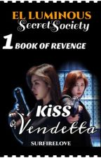 KISS OF VENDETTA by SurfireLove