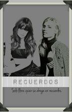 Recuerdos (Faberry) by dcimaginegirl
