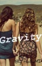 Gravity by HollyMD