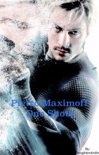 Pietro Maximoff One Shots by daughterofodin
