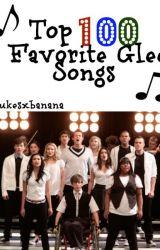 Top 100 Favorite Glee Songs by TonysMcProbie