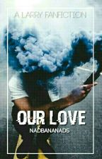 Our Love 💚L.s💙     SLOW UPDATE by nadbananads