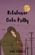 Ketulusan Cinta Prilly[PRIVATE] by TaehyungLop