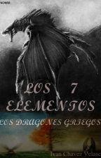 Los 7 elementos: Los dragones Griegos by IvanChavezVelasco