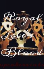 Royal Blood's Love (bwwm) by cupcakerainbow369