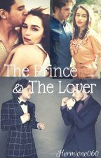 The Prince and The Lover by Hermione060