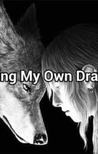 Slaying My Own Dragons by AnnatanishaGreen