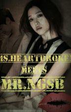 Ms.Heartbroken Meets Mr.NGSB by LadyRed300