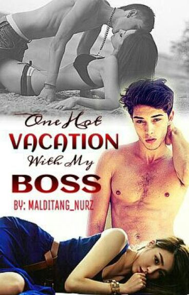 One Hot Vacation with My Boss (ILYMG Series 4)