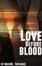 ✔️Love Before Blood (Niam/AU/mpreg) by QueenOf_TheClouds