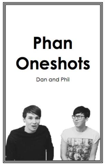 » Phan Oneshots «