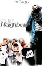 BTS my neighbour! (malay fanfic) by HanYoungra