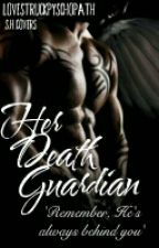 Her Death Guardian by DysfunctionsDystoria