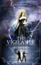 The Vigilante (#1 REESTABLISHMENT trilogy) | Wattys2015 by BeyondCreative