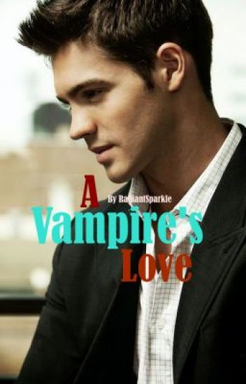 A Vampire's Love (Completed)