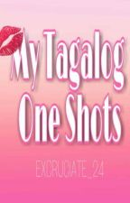 My Tagalog One Shots by cookieStiles