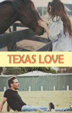 Texas Love (L.P) by lilliefeepayne