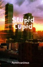 Stupid Cupid by Rocel_Claresse